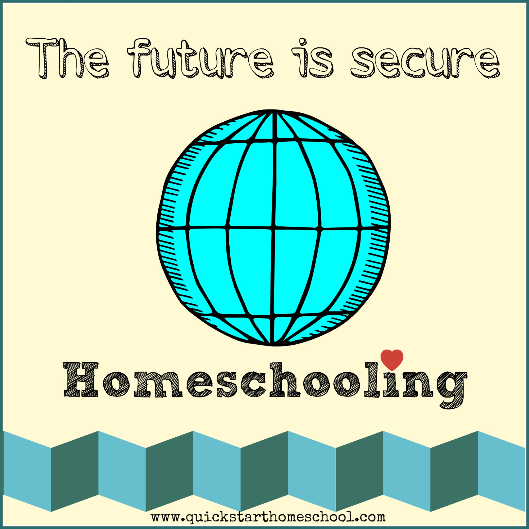 The future is secure {Quick Start Homeschool}
