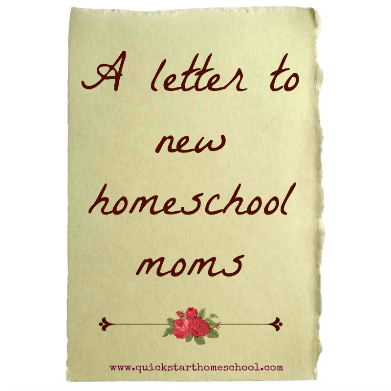 a letter to new homeschool moms